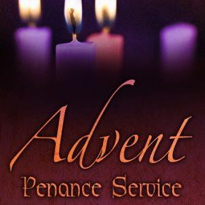Advent Penance Service - Wednesday, December 11
