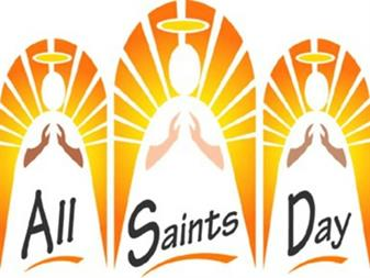 All Saints' Day - Holy Day of Obligation - November 1st