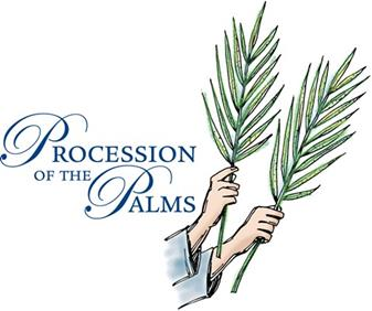 Procession of the Palms - March 24 & 25